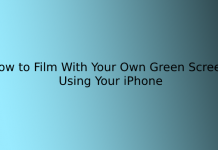 How to Film With Your Own Green Screen Using Your iPhone