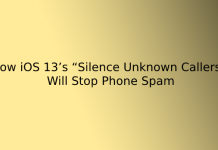 """How iOS 13's """"Silence Unknown Callers"""" Will Stop Phone Spam"""